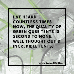 What our users say about their green qube grow tent